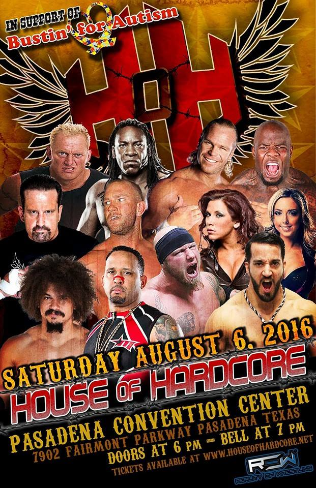 House Of Hardcore Wrestling Event, Satuday, August 6, 2016 7:00 PM, Pasadena, TX