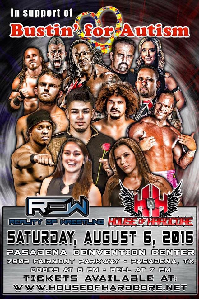 Reality of Wrestling Event, Satuday, August 6, 2016 7:00 PM, Pasadena, TX
