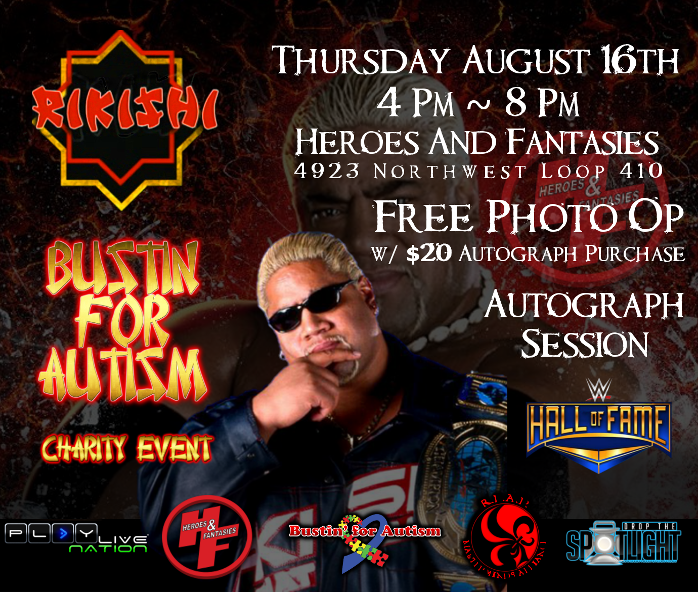 Bustin' For Autism Charity Event - Making a Difference with WWE HOF Rikishi, Thursday, August 16, 2018 - Heroes & Fantasies 4923 Nortwest Loop 410, San Antonio, TX