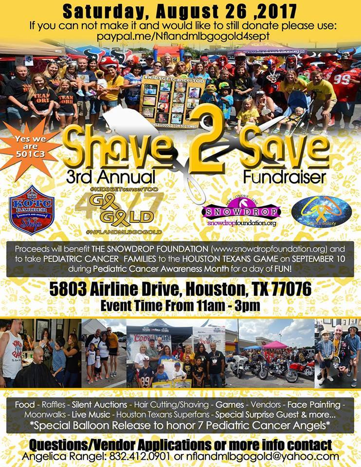 3rd Annual Shave to Save 2017 Saturday, August 26, 2017 - 5803 Airline Dr., Houston, TX 77076