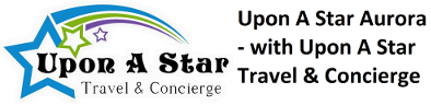 Upon A Star Aurora - with Upon A Star Travel & Concierge